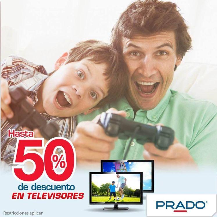 PRADO tiene has ta 50 OFF en televisores para PAPA