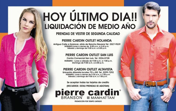 today last day LIQUIDACION pierre cardin - 16jun15