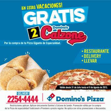 Promocion DOMINOS de vacaciones agostinas PIZZA calzone
