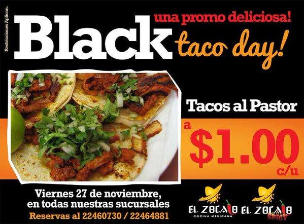 Promocion deliciosa  BLACK 2015 taco day