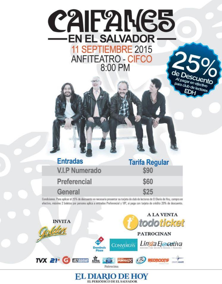 25 off  en concierto CAIFANES el salvador septiembre 2015