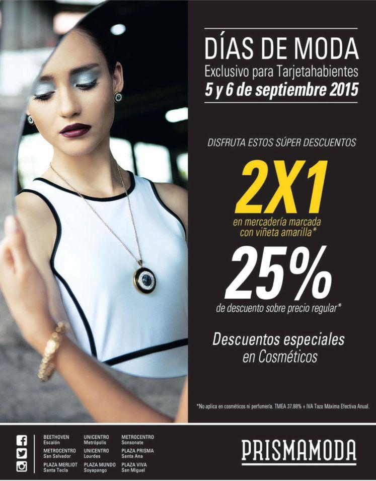 Fin de semana LLENO DE MODA al 2x1 en Prisma Moda - 04sep15