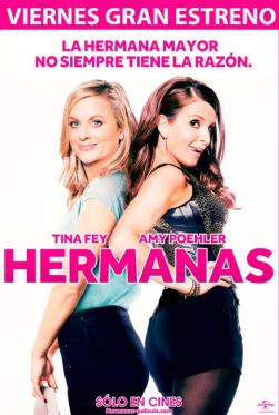 SISTERS the movie premier hermanas