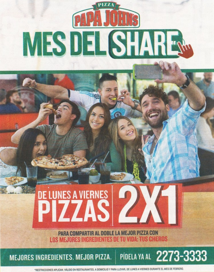 LUnes a Viernes PIZZA al 2x1 gracias a PAPA JOHNS