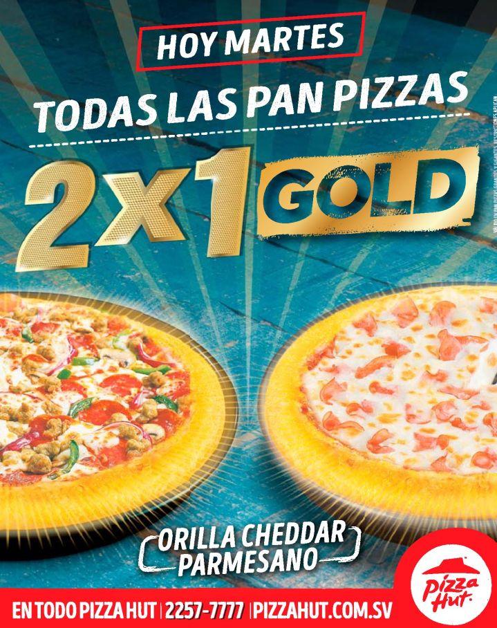 Ahora martes PROMOCION 2x1 de Pizza Hut el salvador DISFRUTALA