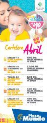 Eventos en plaza mundo mes de abril 2016