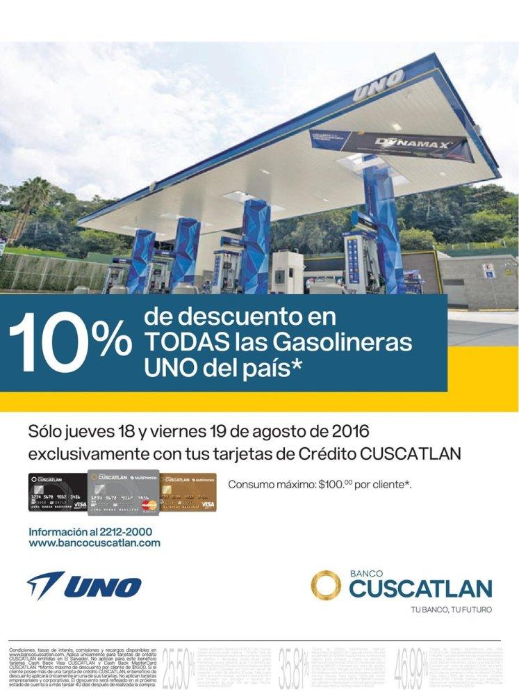 UNO gasolineras con 10 off con tarjetas del banco cuscatlan