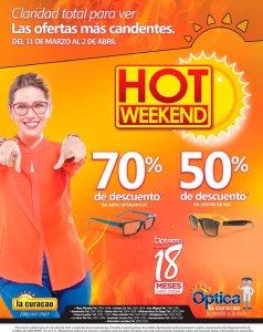 OPTICA La Curacao con promociones HOT WEEKEND 2017 hasta 70 OFF
