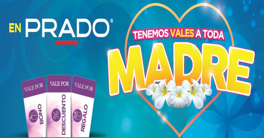 PRADO promociones en el Mes de las Madres 2017