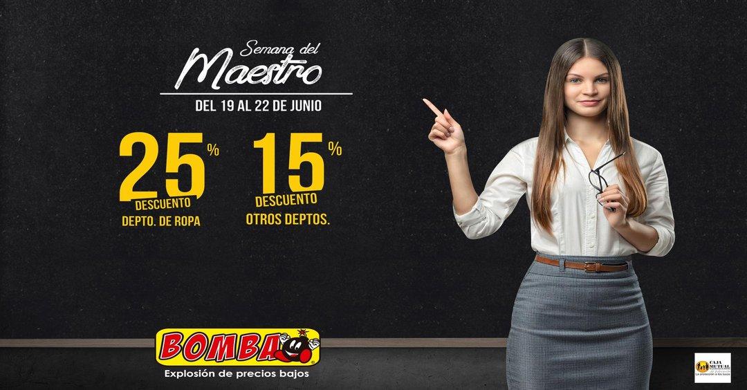 BOMBA Descuentos Semana del Maestro (19-22 junio 2017)
