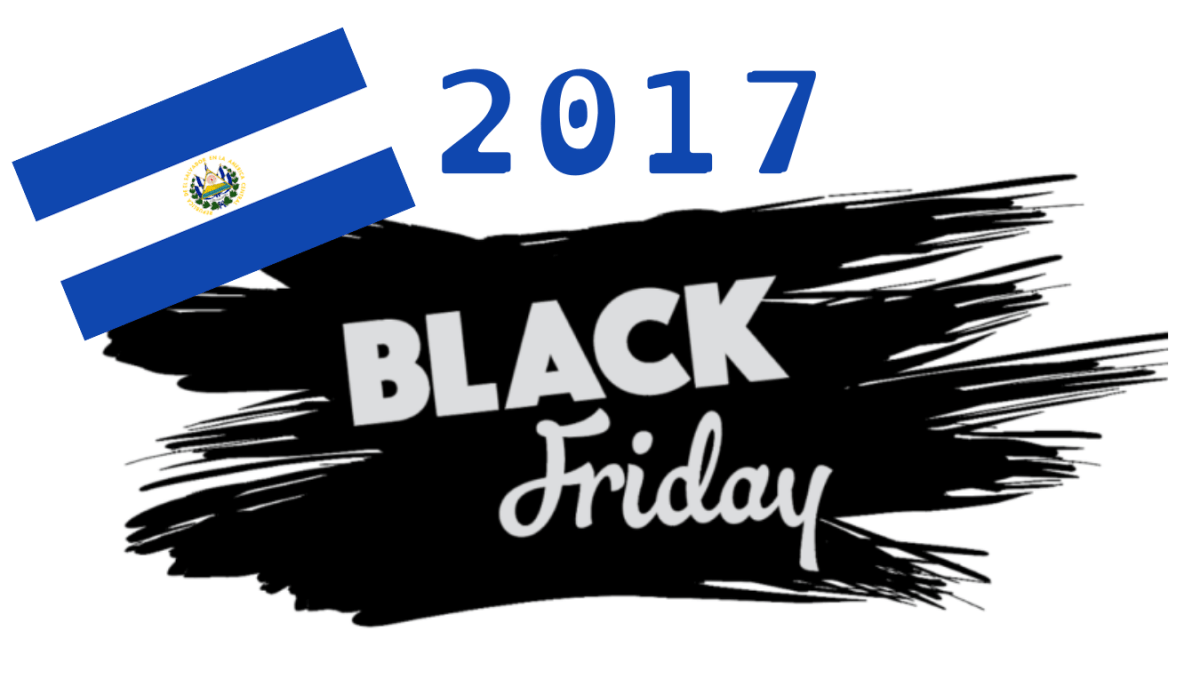 Black Friday 2017 El Salvador