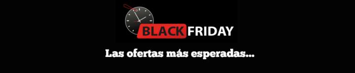 cuales son las ofertas black friday mas esperadas