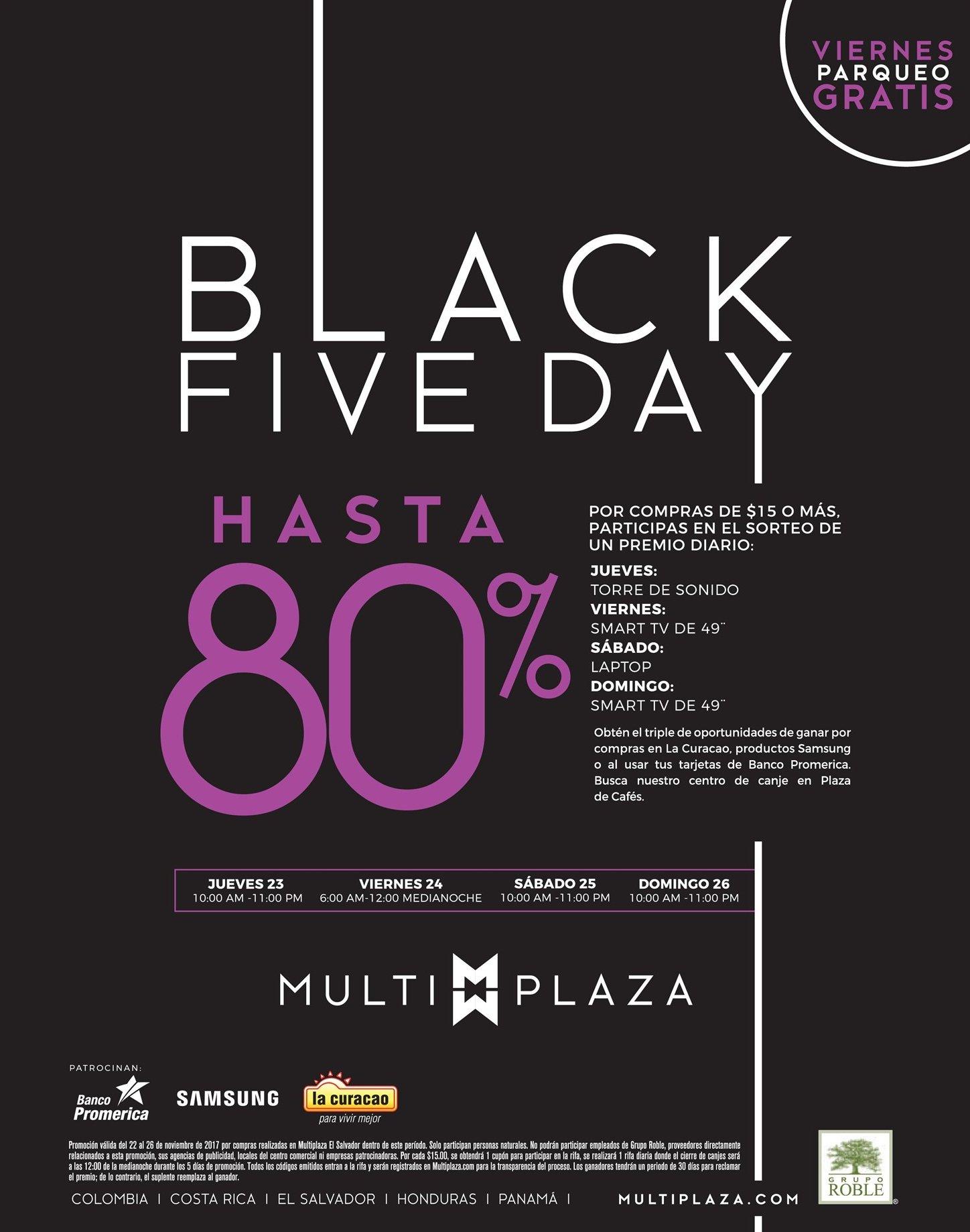 Black FIVE DAY hasta 80 OFF en MULTIPLAZA san salvador