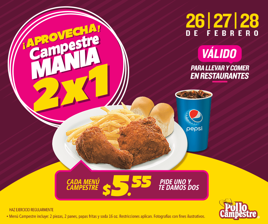 Pollo Campestre MANIA promocion para despedir febrero 2018