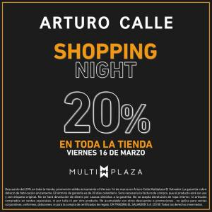 Multiplaza Shopping Night 16 Marzo - ARTURO CALLE sv