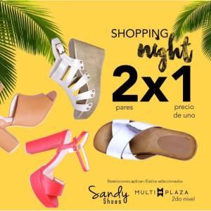 Multiplaza Shopping Night 16 Marzo - SANDY shoes sv