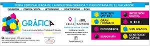 Feria de la insdustria grafica y publicitaria el salvador 2018