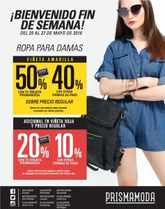 Bienvenido fin de semana de descuentos de moda PRSMA MODA 25may18