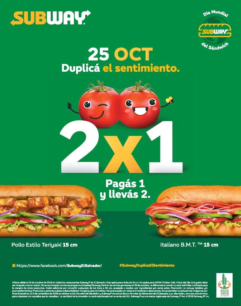 OFERTA subway 2x1 el salvador - 25 octubre 2018