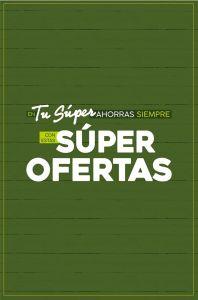 Encuentra #SúperOfertas en todos los Súper Selectos