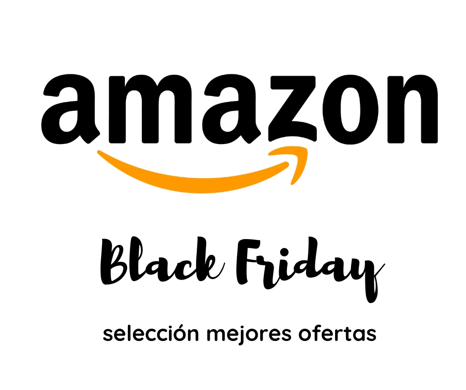 7543c580b7 Chollos Black Friday Amazon 2018 ¡Ya están aquí! - Ofertas Prive