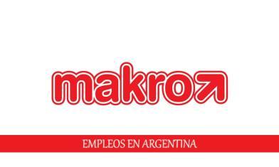 Vacantes disponibles en Makro para personal sin experiencia