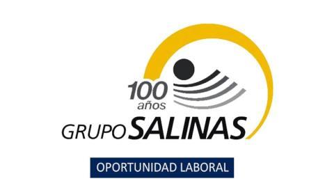 Grupo Salinas convocatoria laboral para personal sin experiencia