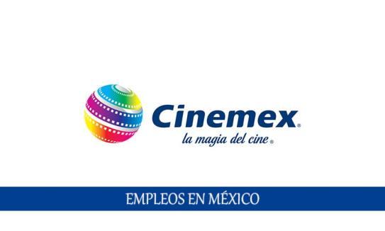 Vacantes de trabajo en Cinemex para personal sin experiencia