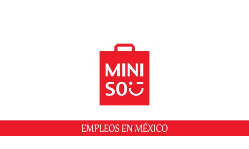 MINISO solicita personal con o sin experiencia en México