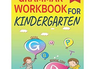 The English Grammar Workbook: Kindergarten Workbook – 80+ Simple Exercises to Improve Grammar, nouns, pronouns, verbs, action verbs, singular and plural nouns, adjectives, prepositions and Word