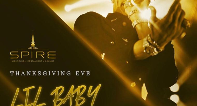 Lil Baby Thanksgiving Eve/ Spire