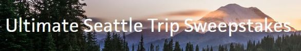 Ultimate Seattle Trip Sweepstakes