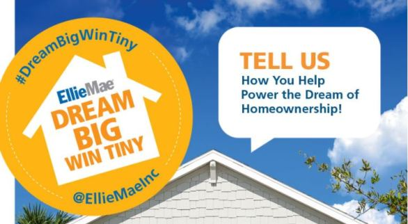 Ellie Mae Dream Big, Win Tiny Sweepstakes