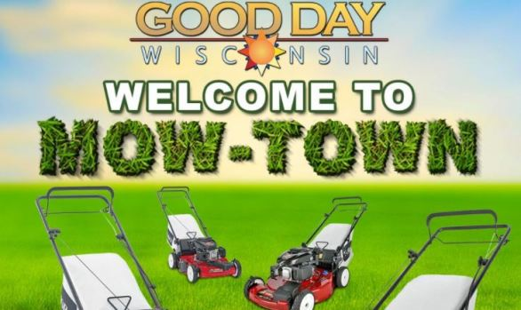 Good Day Wisconsin Welcome to Mow-Town Contest