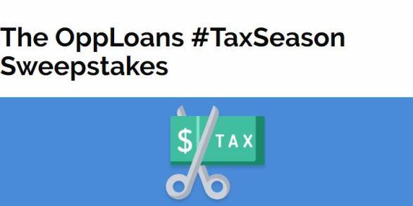 OppLoans #TaxSeason Sweepstakes