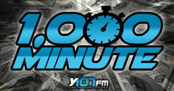 Y107 Thousand Dollar Minute Contest