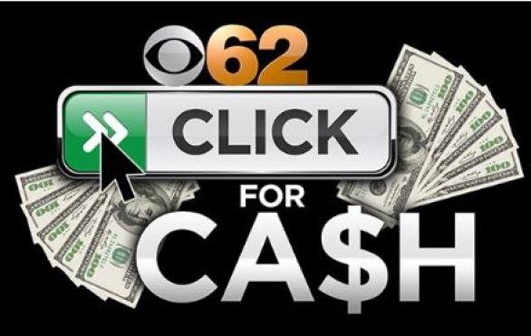 CBS 62 Click for Cash Contest