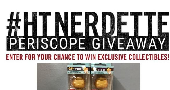 Hot Topic HT Nerdette Periscope Sweepstakes