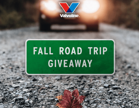 Valvoline Fall Road Trip Sweepstakes