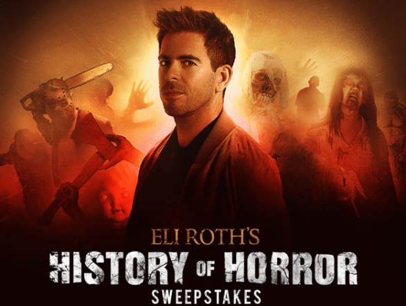 Spirit Halloween Superstores Eli Roth's History of Horror Sweepstakes