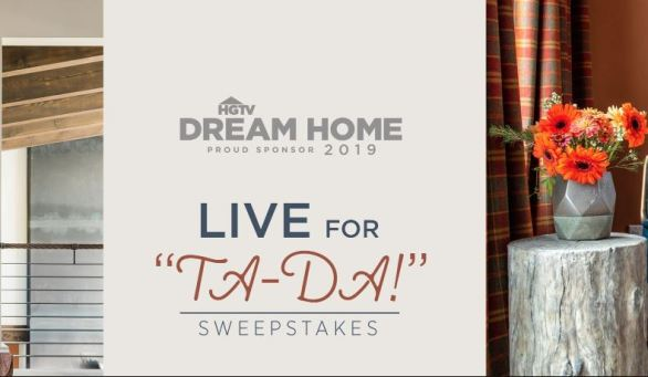 HGTV Live for Ta Da Sweepstakes