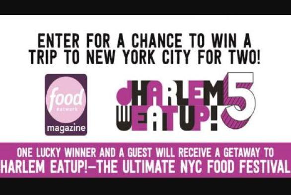 Food Network Harlem Eat Up Sweepstakes (FoodNetwork com/HarlemEatUp)