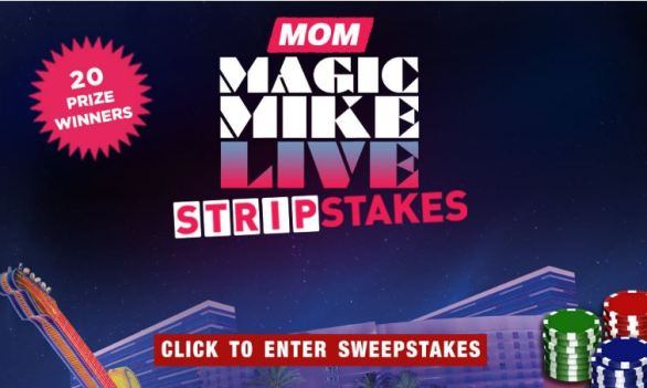 MOM-Magic-Mike-StripStakes-Sweepstakes