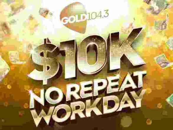 Gold104.3-10K-No-Repeat-Workday-Competition
