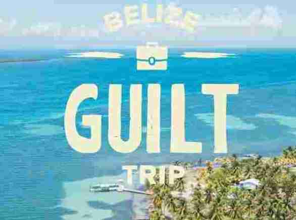 BelizeGuiltTrip-Sweepstakes