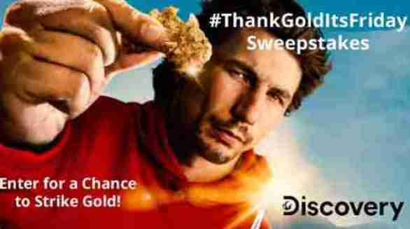 Discovery-Thank-Gold-Its-Friday-Sweepstakes