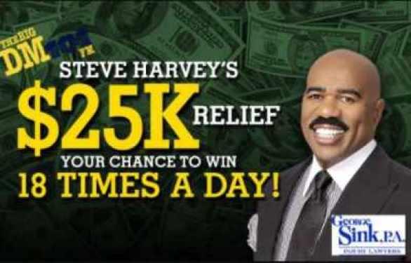 Thebigdm-steve-harveys-25k-cash-relief-Contest