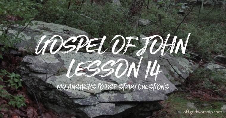 John Lesson 14 Day 2,John Lesson 14 Day 3,John Lesson 14 Day 4,John Lesson 14 Day 5 Day 6