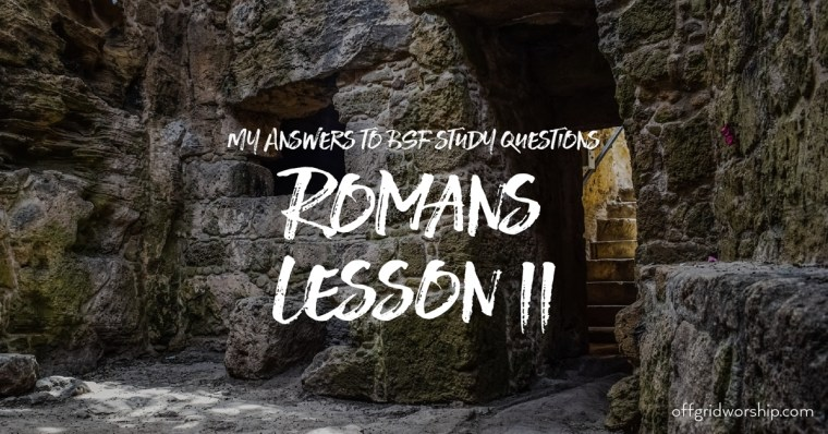 Romans Lesson 11 Day 5,Romans Lesson 11 Day 4,Romans Lesson 11 Day 3,Romans Lesson 11 Day 2