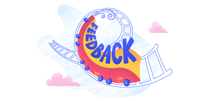"""a roller coaster going through a loop, with the word """"feedback"""" written on it"""